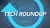 Tech Roundup for Sept. 14- 18, 2015 image