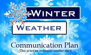 Inclement Weather/Parent Communication Plan