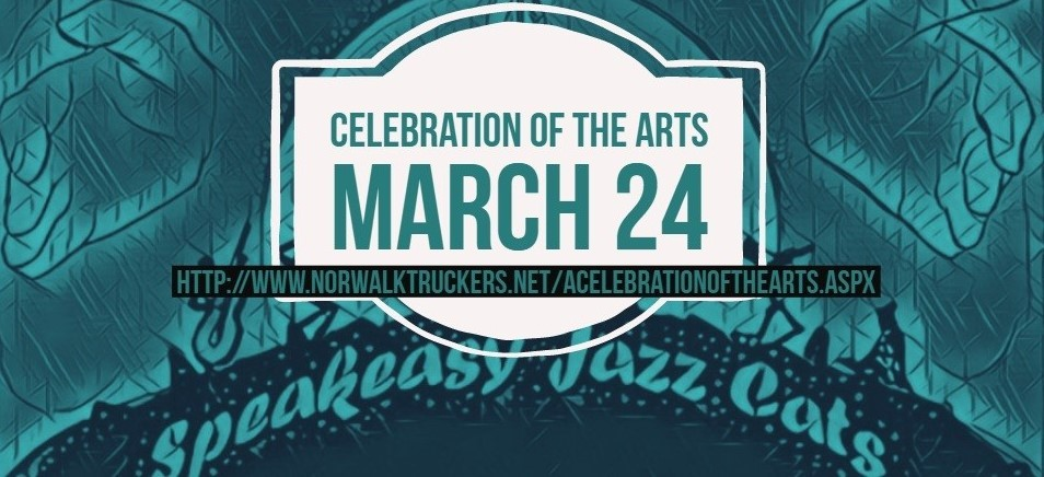 Celebration of the Arts - March 24 go to: http://www.norwalktruckers.net/ACelebrationoftheArts.aspx